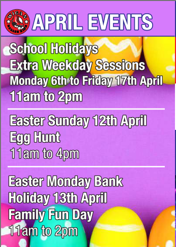 APRIL EVENTS, EASTER & SCHOOL HOLIDAYS
