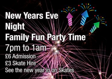 New Years Eve Family Late Skate 7pm - 1am