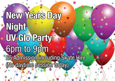 New Years Day Skate 6pm - 9pm UV GLO PARTY