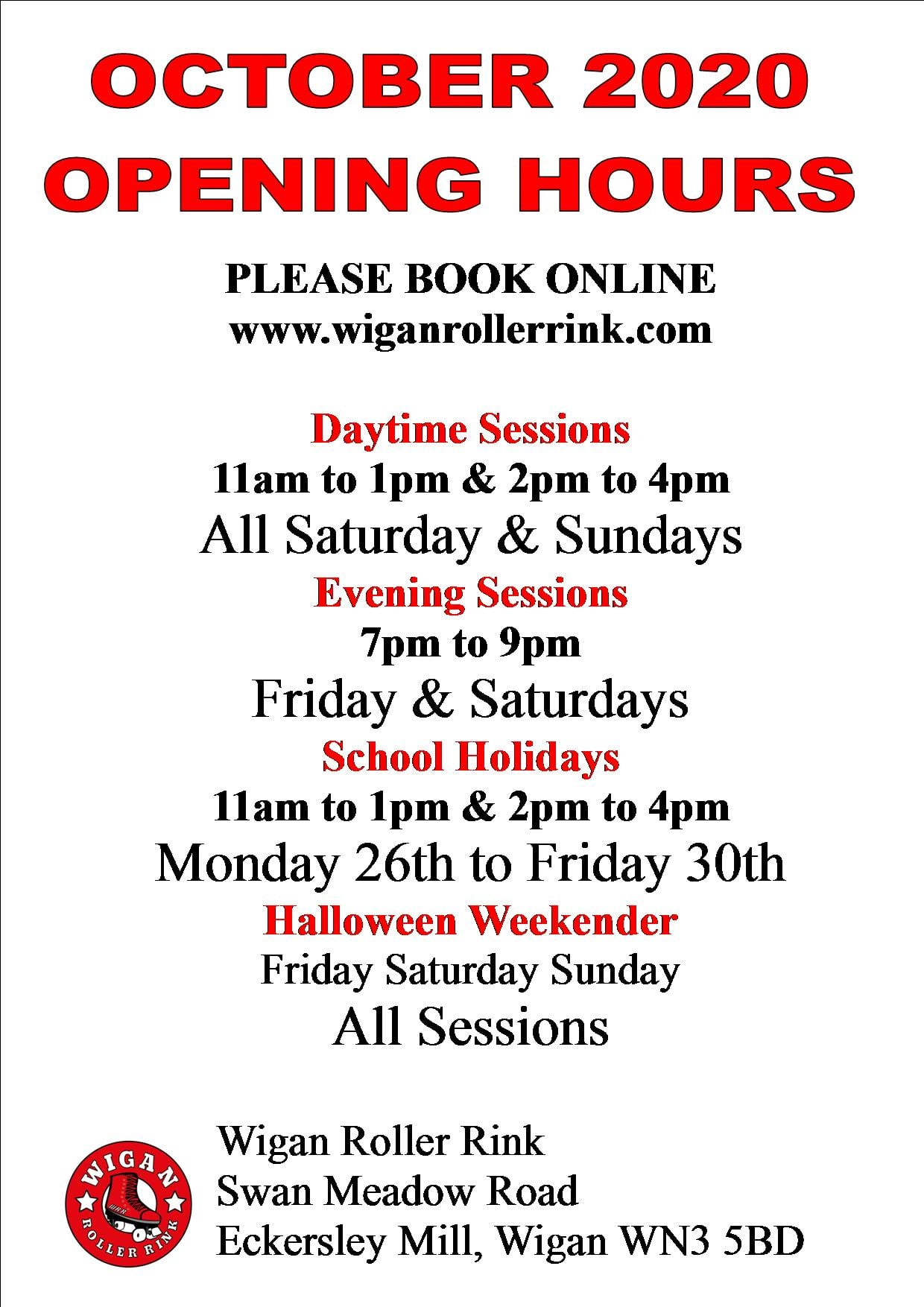 OCTOBER OPENING TIMES