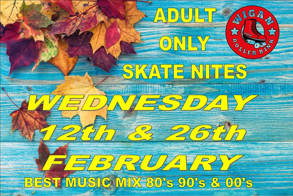 OVER 18'S ONLY WEDS 12th & 26th February 7PM - 10PM