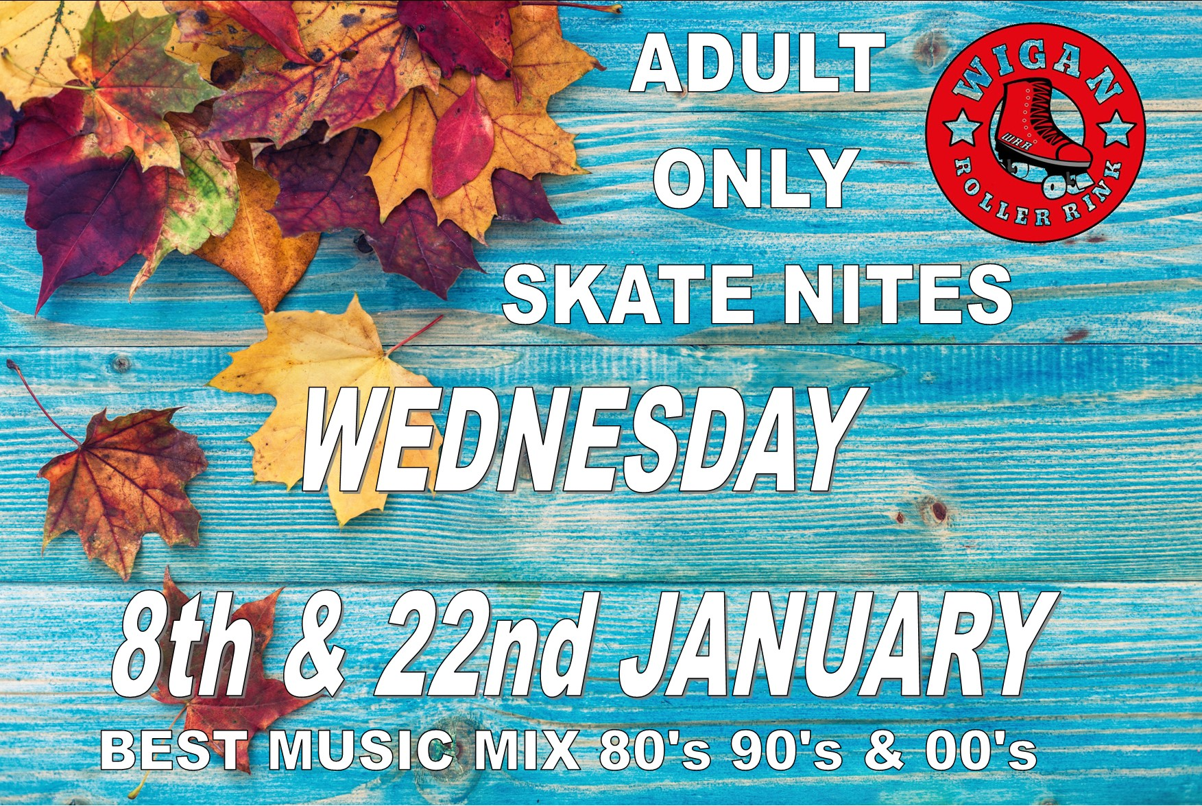 OVER 18'S ONLY WEDS 8TH & 22ND JANUARY 7PM - 10PM