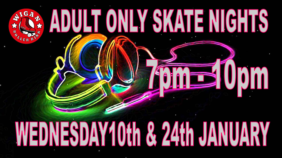 Over 18's Only Weds 10th & 24th January 7pm - 10pm