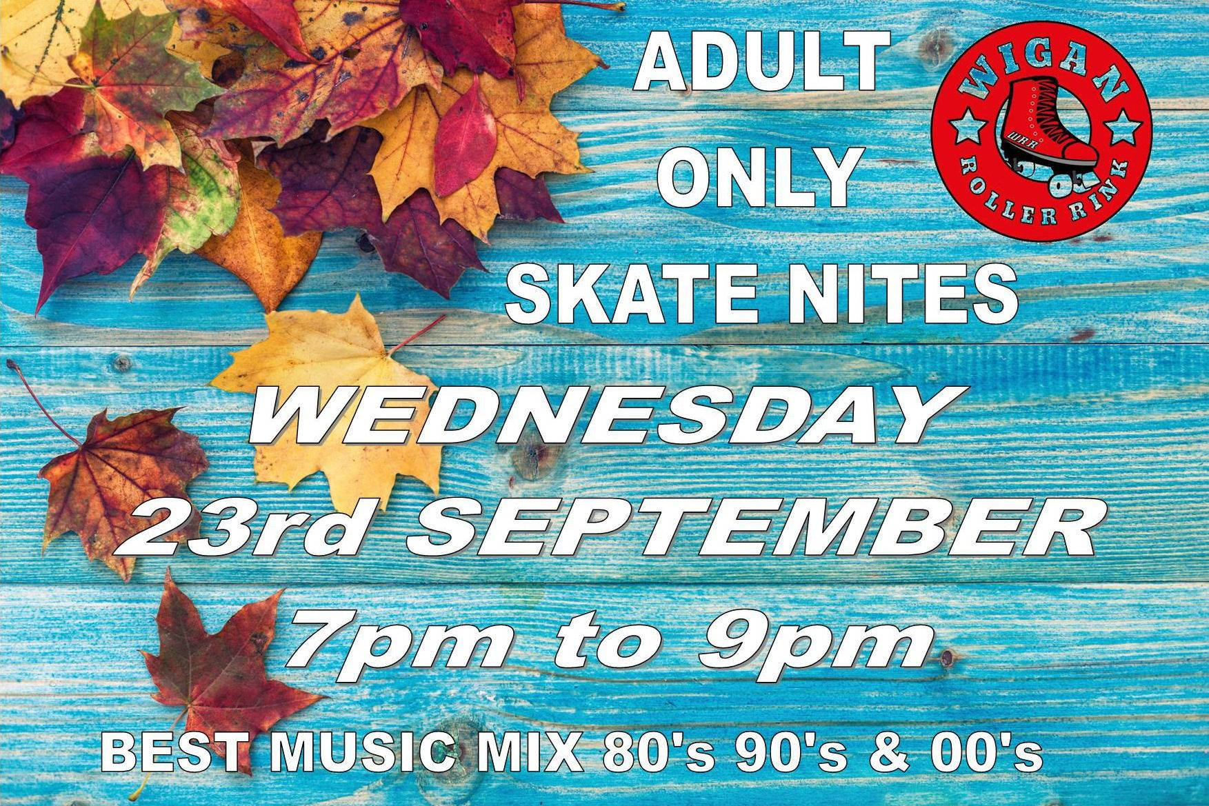 OVER 18'S ONLY WEDS 23RD SEPT  7PM - 9PM