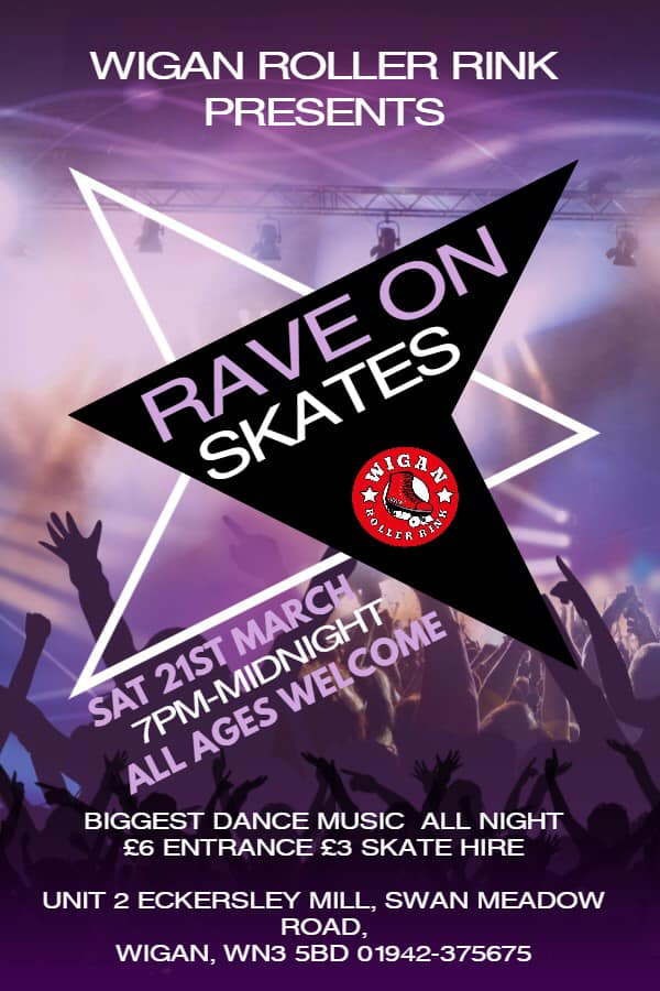 RAVE ON SKATES SAT 21ST MARCH 7PM - MIDNIGHT